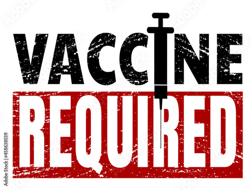 Distressed vaccine required sign with needle #458638039