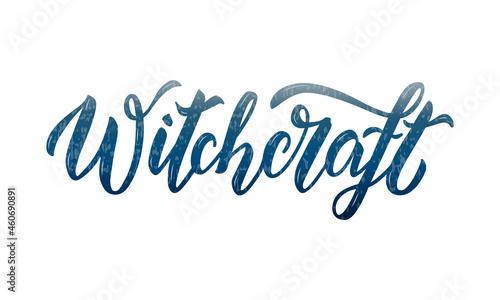 Fotografia, Obraz Vector illustration of witchcraft lettering for banner, advertisement, catalog, leaflet, poster, signage, product design
