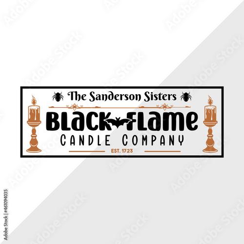 Fototapeta Black Flame Candle Company Svg   Sanderson Sisters Svg   Halloween Decor Svg   F
