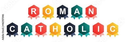 Fotografie, Obraz Roman Catholic - text written on Beautiful Isolated Colourful Shapes with White