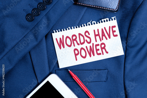 Inspiration showing sign Words Have Power. Business idea as they has ability to help heal hurt or harm someone Presenting New Proper Work Attire Designs, Displaying Formal Office Clothes