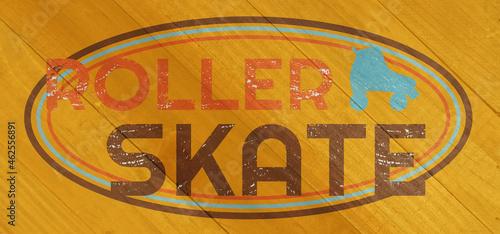 Vintage roller skate label on wood grain texture #462556891